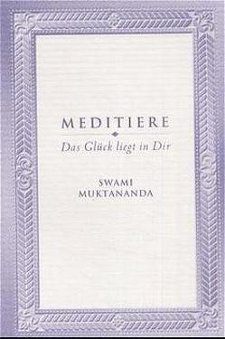 Meditiere von Muktananda,  Swami