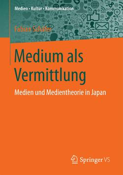 Medium als Vermittlung von Schaefer,  Fabian