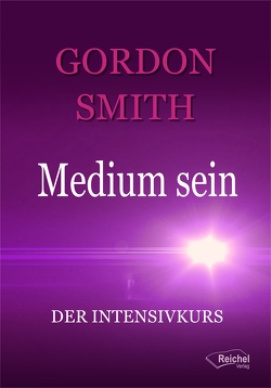 Medium sein von Smith,  Gordon