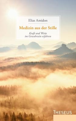 Medizin aus der Stille von Amidon,  Elias
