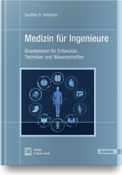 Medizin für Ingenieure von Hofmann,  Gunther O.