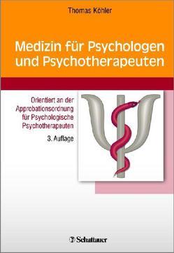 Medizin für Psychologen und Psychotherapeuten von Köhler,  Thomas