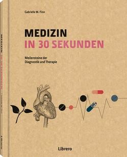 MEDIZIN IN 30 SEKUNDEN von FINN,  GABRIELLE M.