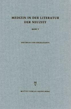 Medizin in der Literatur der Neuzeit von Engelhardt,  Dietrich von