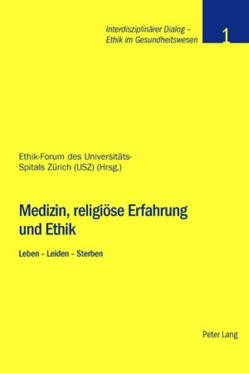 Medizin, religiöse Erfahrung und Ethik von Baumann-Hölzle,  Ruth