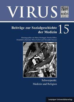 Medizin und Religion von Heidegger,  Maria, Hilber,  Marina, Lobenwein,  Elisabeth, Seifert,  Oliver, Zanesco,  Alexander