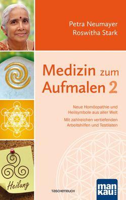 Medizin zum Aufmalen 2 von Neumayer,  Petra, Stark,  Roswitha
