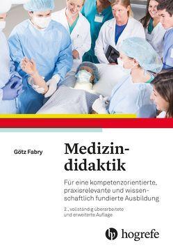 Medizindidaktik von Fabry,  Götz