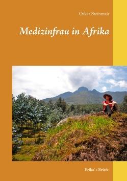Medizinfrau in Afrika von Steinmair,  Oskar