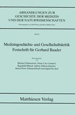 Medizingeschichte und Gesellschaftskritik von Hubensdorf,  Michael, Lammel,  Hans U, Münch,  Ragnhild, Schleiermacher,  Sabine, Schmiedebach,  Heinz P, Stöckel,  Sigrid