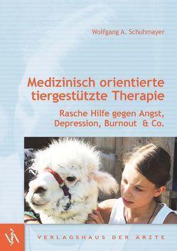 Medizinisch orientierte tiergestützte Therapie von Schuhmayer,  Wolfgang A.