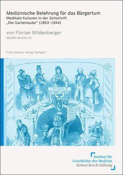 Medizinische Belehrung für das Bürgertum von Mildenberger,  Florian