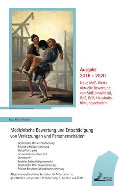 Medizinische Bewertung und Entschädigung von Verletzungen und Personenschäden von Thomann,  Klaus-Dieter