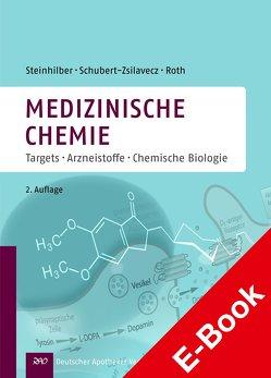 Medizinische Chemie von Roth,  Hermann, Schubert-Zsilavecz,  Manfred, Steinhilber,  Dieter