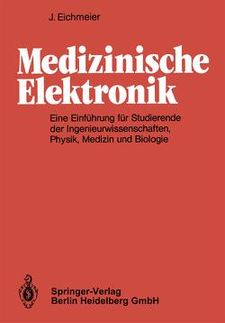 Medizinische Elektronik von Eichmeier,  J.