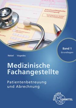 Medizinische Fachangestellte Patientenbetreuung und Abrechnung von Nebel,  Susanne, Vogedes,  Bettina