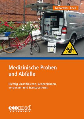 Medizinische Proben und Abfälle von Gadomski,  Sylvia, Koch,  Bodo