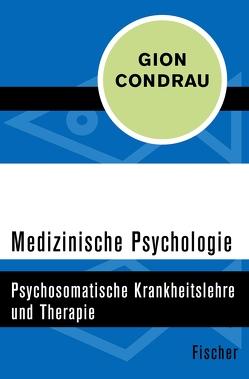 Medizinische Psychologie von Condrau,  Gion