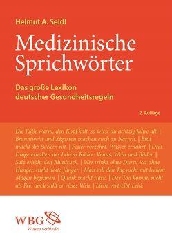 Medizinische Sprichwörter von Seidl,  Helmut A.