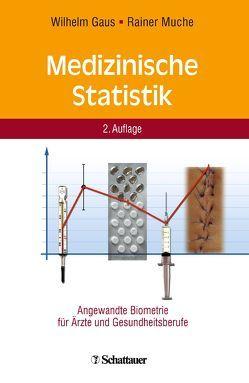 Medizinische Statistik von Gaus,  Wilhelm, Muche,  Rainer