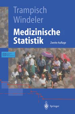 Medizinische Statistik von Ehle,  B., Lange,  S., Scheuten,  M., Trampisch,  Hans J., Windeler,  Jürgen
