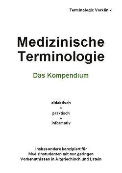 Medizinische Terminologie von Vorklinix,  Terminologix