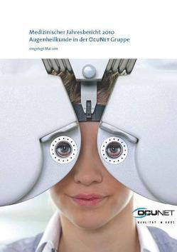 Medizinischer Jahresbericht 2010 von Hahn,  Ursula, Jacobs,  Linda