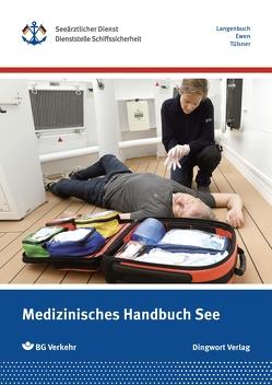 Medizinisches Handbuch See von Annelie,  Ewen, Dr. med. Langenbuch,  Philipp, Dr. med. Tülsner,  Jens