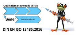Musterhandbuch Medizinprodukte Handel DIN EN ISO 13485:2016 von Seiler,  Klaus
