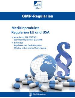 Medizinprodukte – Regularien EU und USA
