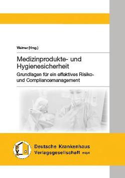 Krankenhauskeime & Hygienemängel von Weimer