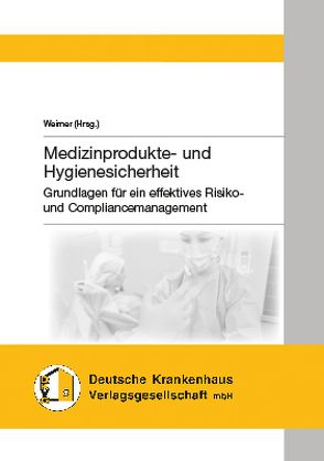 Medizinprodukte- und Hygienesicherheit von Weimer
