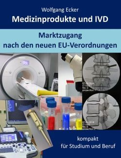 Medizinprodukte und IVD von Ecker,  Wolfgang