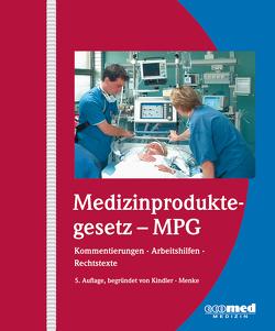 Medizinproduktegesetz – MPG von Kindler,  Manfred, Menke,  Wolfgang