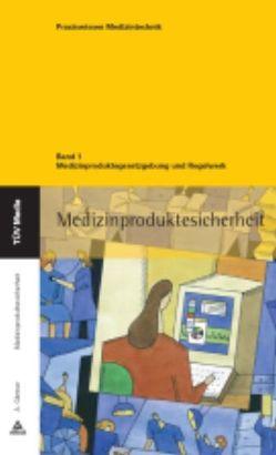 Medizinproduktegesetzgebung und Regelwerk (E-Book, PDF) von Gärtner,  Armin
