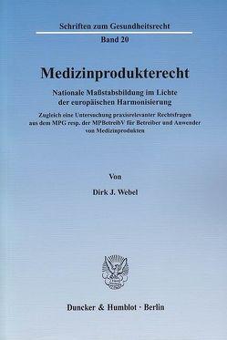 Medizinprodukterecht. von Webel,  Dirk J.