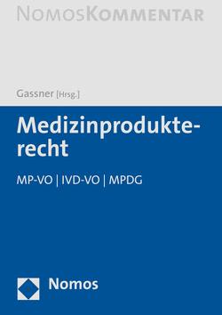 Medizinprodukterecht von Gassner,  Ulrich M.