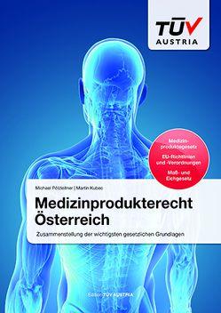 Medizinprodukterecht Österreich von Kubec,  Martin, Pölzleitner,  Michael