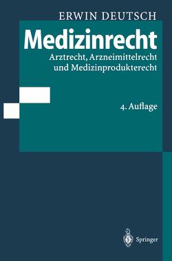 Medizinrecht von Deutsch,  Erwin