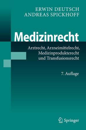 Medizinrecht von Deutsch,  Erwin, Spickhoff,  Andreas