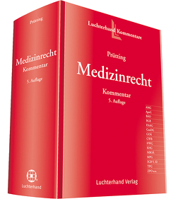 Medizinrecht Kommentar von Prütting,  Dorothea