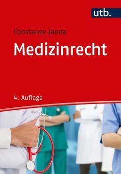 Medizinrecht von Janda,  Constanze