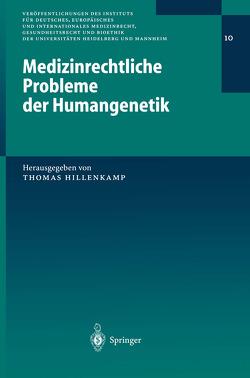 Medizinrechtliche Probleme der Humangenetik von Hillenkamp,  Thomas