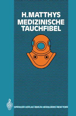 Medizinsche Tauchfibel von Matthys,  H.
