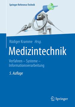 Medizintechnik von Kramme,  Rüdiger