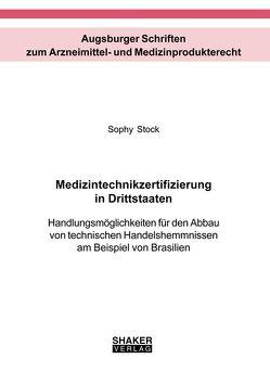 Medizintechnikzertifizierung in Drittstaaten von Stock,  Sophy
