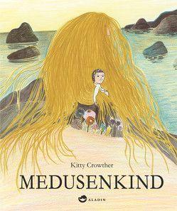 Medusenkind von Crowther,  Kitty, Ott,  Bernadette