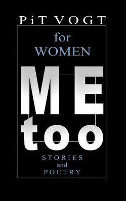 Mee too – for Women von Vogt,  Pit