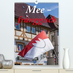 Meefränggisch (Premium, hochwertiger DIN A2 Wandkalender 2021, Kunstdruck in Hochglanz) von Will,  Hans