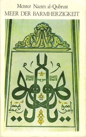 Meer der Barmherzigkeit von Adil al-Qubrusi al-Haqqani,  Maulana Scheikh Nazim, Dyck,  Hassan, Heeren,  Fatima, Wentzel,  Abd al-Hafidh